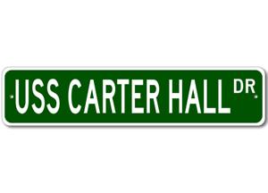 USS-CARTER-HALL-LSD-50-Ship-Navy-Sailor-Metal-Street-Sign-Aluminum