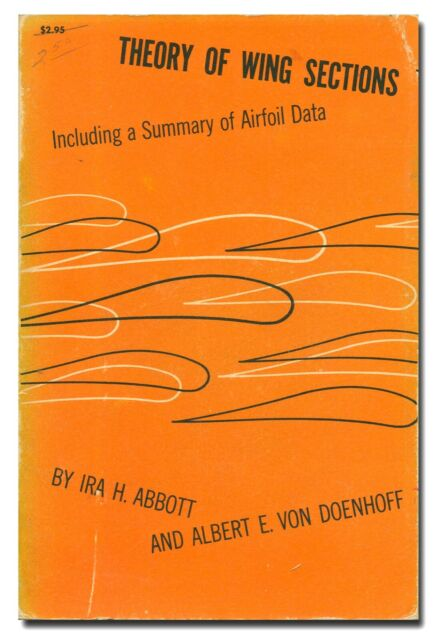 Theory of Wing Sections and Airfoil Data by Abbott PB 1959 ...