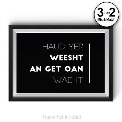 100% Cotton Quote Prints Haud Yer Weesht Scottish Slang Novelty, Scotland  Art | eBay