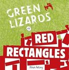 Green Lizards vs Red Rectangles: A Story About War and Peace by Steve Antony (Hardback, 2015)