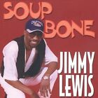 Soupbone by Jimmy Lewis (Soul) (CD, Feb-2003, Miss Butch Records)