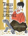 Tobias and His Big Red Satchel by Sunny B Warner (Paperback / softback, 2012)