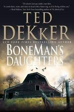 BoneMan's Daughters by Ted Dekker (2009, Hardcover)