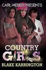 Country Girls by Blake Karrington (Paperback, 2015)