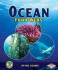 Ocean Food Webs by Paul Fleisher (Paperback, 2008)