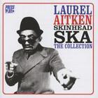 Skinhead Ska von Laurel Aitken (2013)