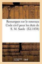 Remarques Sur le Nouveau Code Civil Pour les Etats de S. M. Sarde by Chamerot...
