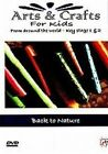 Arts and Crafts for Kids From Around The World Back to Nature - DVD Region 2