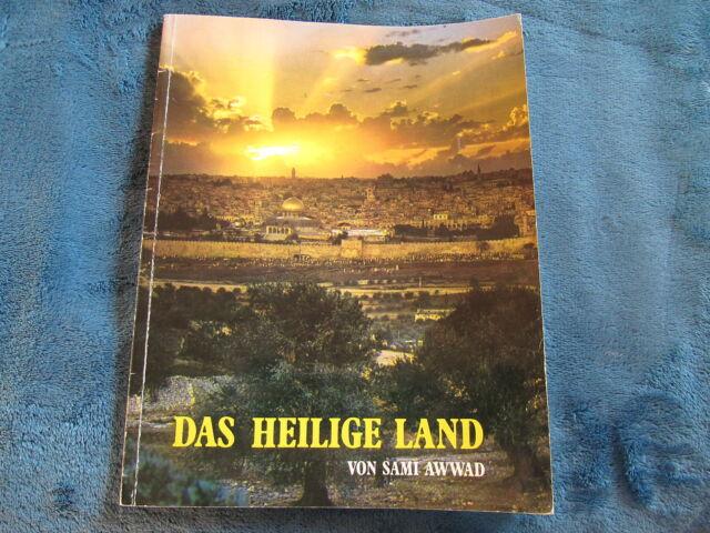 Sami Awwad  Das Heilige Land in Wort und Bild Archäologie Geschichte Religion