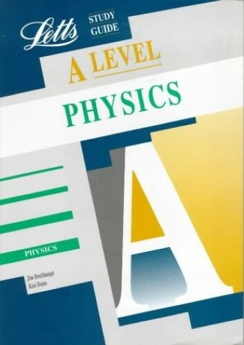 1 of 1 - Very Good, A Level Study Guide: Physics, Dunn, Ken, Breithaupt, Jim, Book
