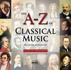 Various The a Z of Classical Music 2 CD Album Naxos