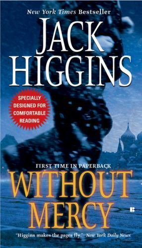 Sean Dillon Ser. Without Mercy By Jack Higgins 2006, Trade Paperback  - $0.99