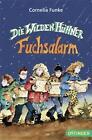 Fuchsalarm / Die Wilden Hühner Bd.3 von Cornelia Funke (2012, Kunststoffeinband)