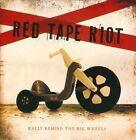 Rally Behind the Big Wheels by Red Tape Riot (CD)