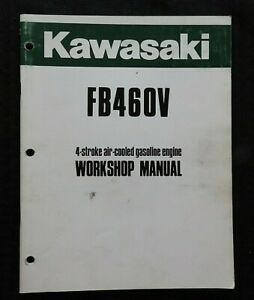 Kawasaki-FB460V-4-STROKE-Air-Cooled-Gasolina-Motor-Servicio-Reparar-Manual-Nice