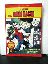 Silvestri LA STORIA DELL'UOMO RAGNO n° 300 - Marvel Comics Group 1992