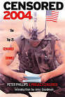 Censored 2004: The Top 25 Censored Stories: 2004 by Project Censored, Peter Phillips (Paperback, 2003)