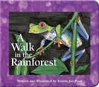 A Walk in the Rainforest by Kristin Joy Pratt-Serafini (Board book, 2007)