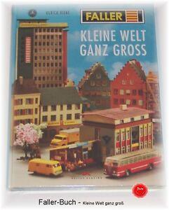 FALLER Buch KLEINE WELT ganz groß Modellbau Firmengeschich<wbr/>te Bausätze Häuser#NEU