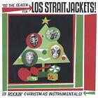 'Tis the Season for Los Straitjackets! by Los Straitjackets (CD, Oct-2002, Yep Roc)