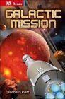 Galactic Mission by Richard Platt (Hardback, 2014)