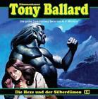 Tony Ballard 10 - Die Hexe Und Der Silberdämon von A. F. Morland (2013)