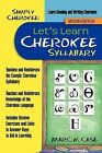Simply Cherokee: Let's Learn Cherokee: Syllabary by Marc W Case (Paperback / softback, 2012)