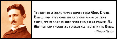 Wall Quote Nikola Tesla Divine Being The gift of mental power comes from God