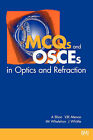 MCQs and OSCEs in Optics and Refraction by BMJ Publishing Group (Paperback, 1999)