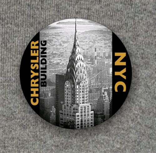 Large Button Badge NYC Chrysler Building 58mm diam