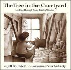 The Tree in the Courtyard: Looking Through Anne Frank's Window by Jeff Gottesfeld (Hardback, 2016)