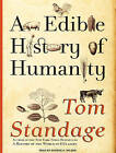 An Edible History of Humanity by Tom Standage (CD-Audio, 2009)