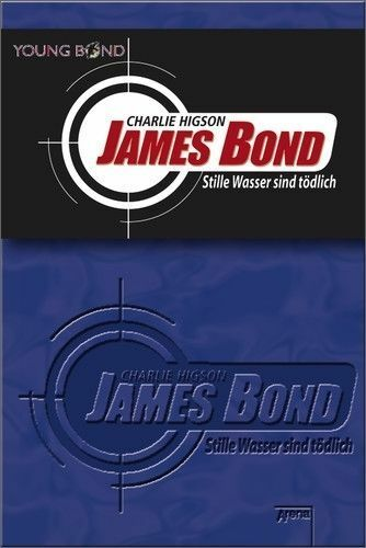Higson, Charlie - Young James Bond - Stille Wasser sind tödlich /3