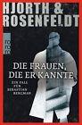 Die Frauen, die er kannte von Hans Rosenfeldt und Michael Hjorth (2013, Taschenbuch)