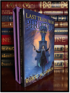 Last-Train-From-Perdition-SIGNED-by-ROBERT-McCAMMON-Subterranean-Press-Limited