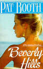 Beverly Hills by Pat Booth (Paperback, 1990)