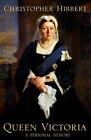 Queen Victoria: A Personal History by Christopher Hibbert (Hardback, 2000)
