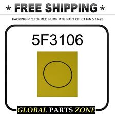 5F3106 - PACKING,PREFORMED PUMP MTG PART OF KIT P/N 5R1425 for Caterpillar (CAT)