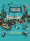 Timeline Activity Book: Create Your Own Journey Through Time by Peter Goes (Paperback, 2016)