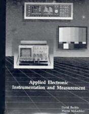 Applied Electronic Instrumentation and Measurement by David M. Buchla, Wayne Mc