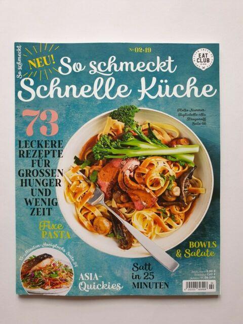 So schmeckt SCHNELLE KÜCHE 2/2019 73 Rezepte ungelesen, 1A TOP Zustand