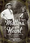 Matters of the Heart: A History of Interracial Marriage in New Zealand by Angela Wanhalla (Paperback, 2013)