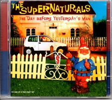 THE SUPERNATURALS - THE DAY BEFORE YESTERDAY'S MAN - 3 TRACK CD SINGLE 1