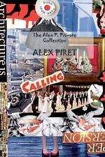 The Alex P. Private Collection by Alex Piret (2015, Paperback)