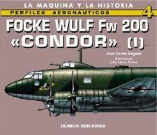 Focke-Wulf Fw 200 Condor, Vol. 1, Aviation, Military Science, Juan Carlos Salgad