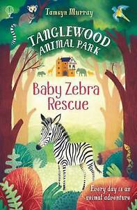 Very-Good-Baby-Zebra-Rescue-Tanglewood-Animal-Park-Paperback-Tamsyn-Murray