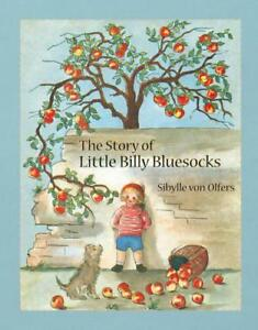 The-Story-of-Little-Billy-Bluesocks-by-Olfers-Sibylle-Von-NEW-Book-FREE-amp-Fas