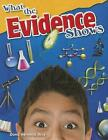 What the Evidence Shows (Grade 5) by Dona Herweck Rice (Paperback, 2015)