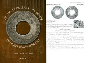 The Holey Dollars and Dumps of Prince Edward Island by Christopher Faulkner Book