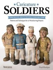 Caricature Soldiers Book~Civil War-World Wars and Today~Woodcarving Projects~NEW
